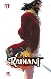 Radiant. 11 / scénario et dessin Tony Valente | Valente, Tony (1984-....). Auteur