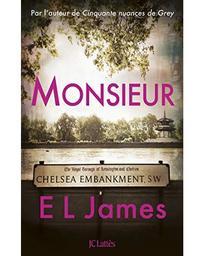 Monsieur : roman / E. L. James | James, E.L. (1963-....). Auteur