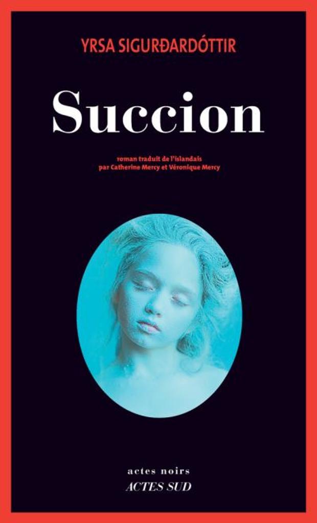 Succion / Yrsa Sigurdardottir  