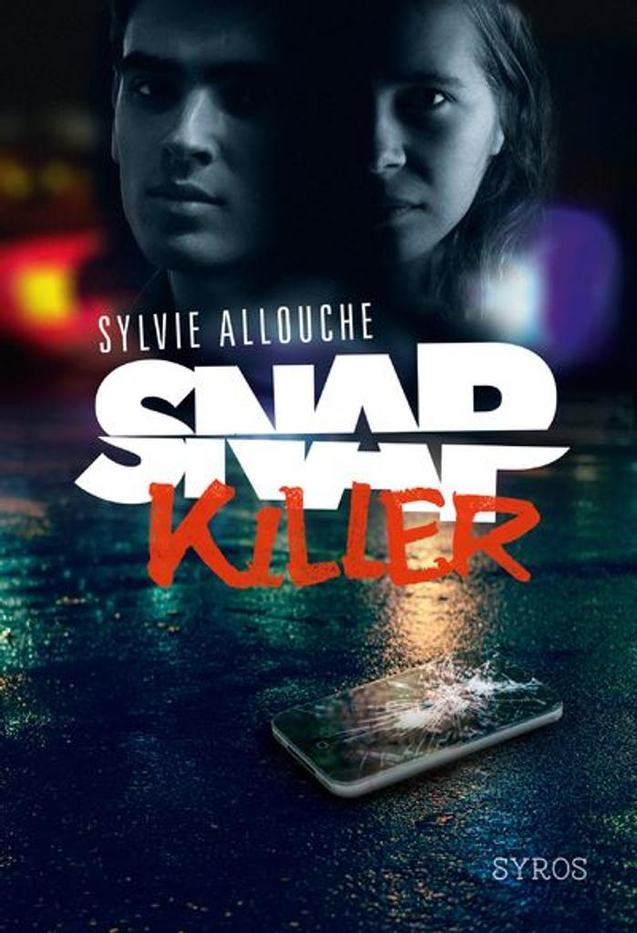 Snap killer / Sylvie Allouche  